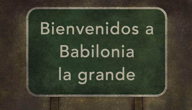 Un misterio, BABILONIA LA GRANDE