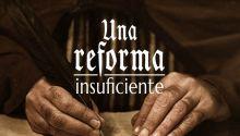 Una reforma insuficiente