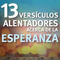 Versículos Bíblicos Alentadores Vida Esperanza Y Verdad