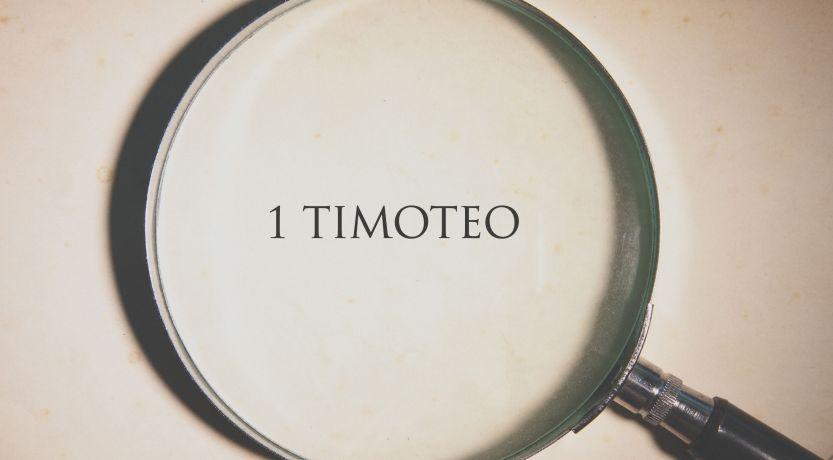 """1 Timoteo: una carta especial de Pablo a su """"hijo en la fe"""""""