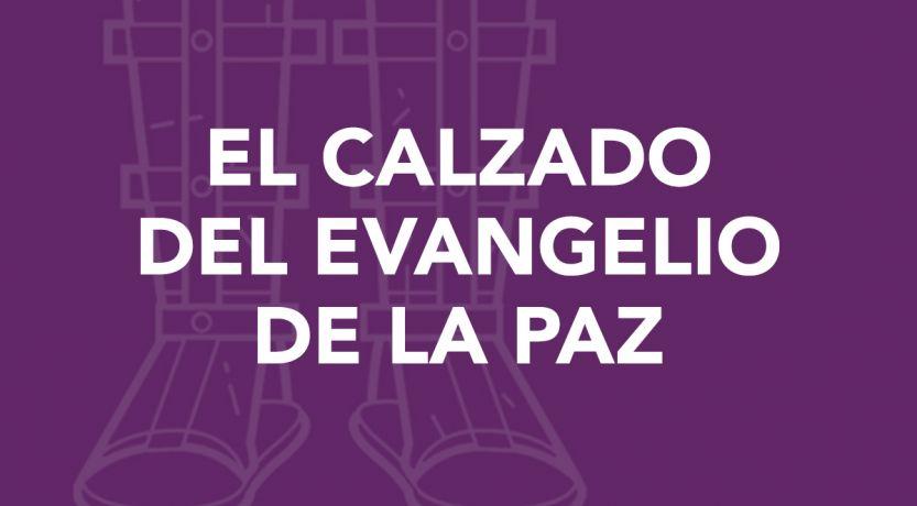 El calzado del evangelio de la paz