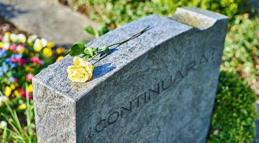 ¿Cuándo fue la última vez que usted murió?