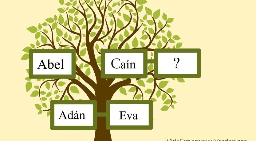 ¿De dónde provino la esposa de Caín?